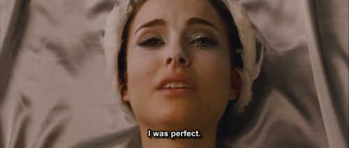 I was perfect